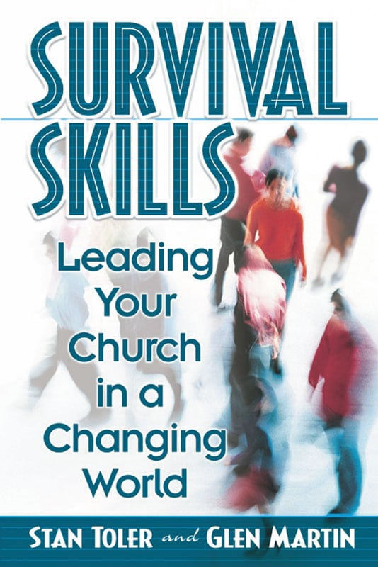 Survival Skills Leading Your Church in a Changing World