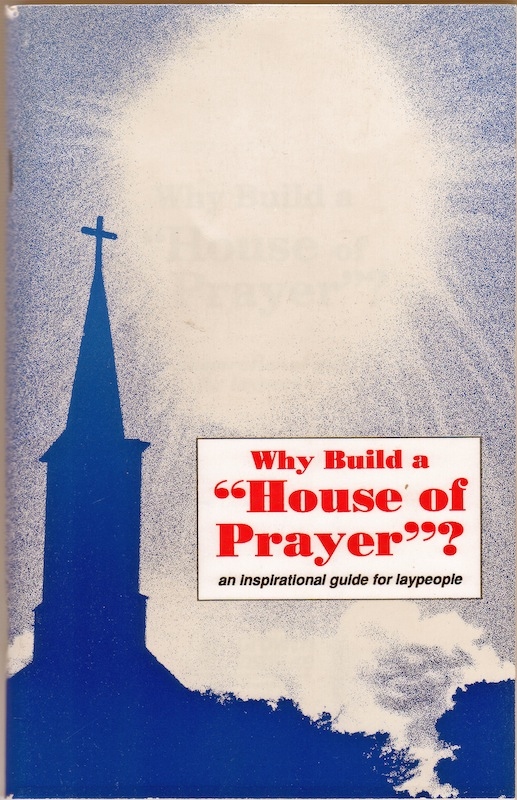 Why Build a House of Prayer | ChurchGrowth.org