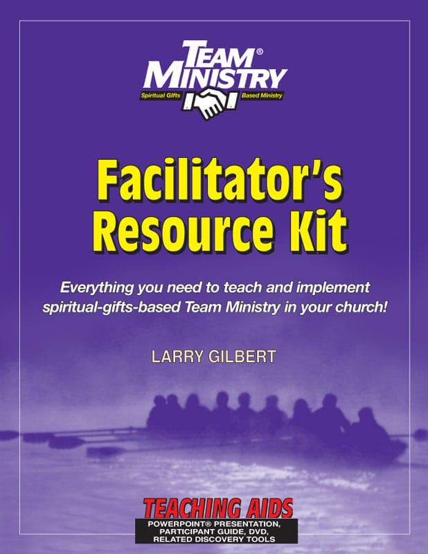 Team Ministry Facilitator's Resource Kit