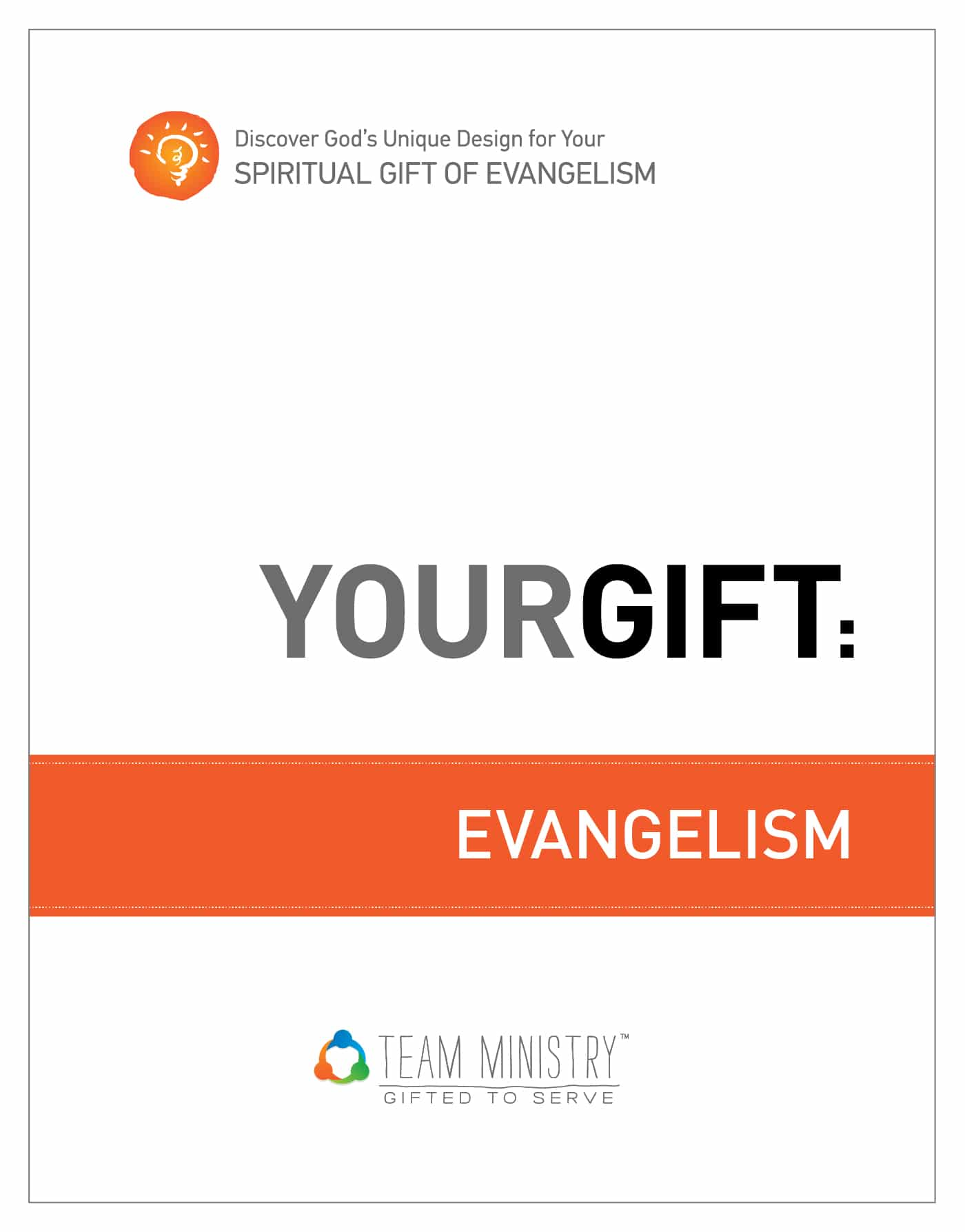 Church growth timeless tools for christian growth your gift evangelism discover gods unique design for your spiritual gift ebook instant pdf download fandeluxe Gallery