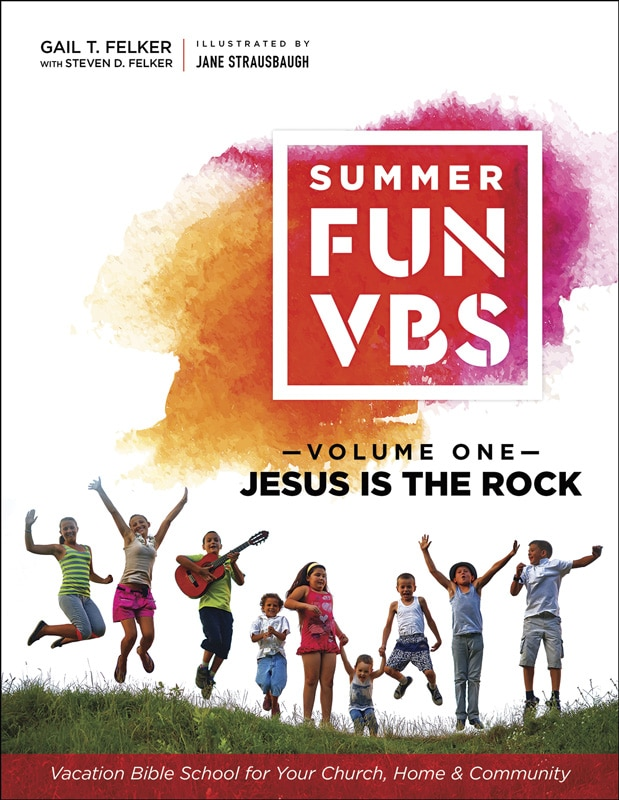 Summer Fun VBS: Jesus Is the Rock