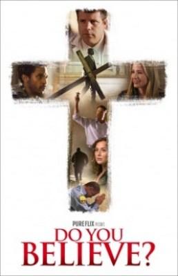Do You Believe? Movie on DVD