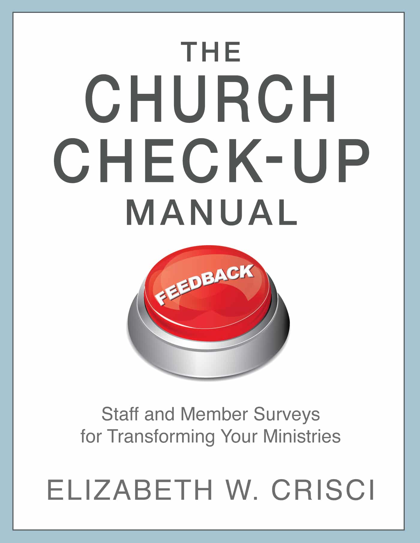 The Church Check-Up Manual