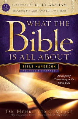What the Bible Is About About - Revised NIV Edition