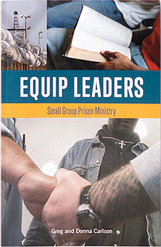 Equip Leaders: Small Group Prison Ministry