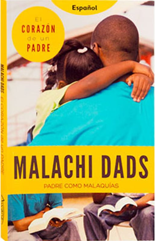 Malachi Dads™: The Heart of a Father SPANISH EDITION